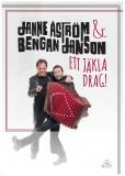 JANNE ÅSTRÖM & BENGAN JANSON - ETT JÄKLA DRAG