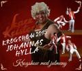 GUSTAF FRÖDING HOTEL –  LARZ KRISTERZ KROGSHOW 2015 - JOHANNAS HYLLA