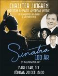 SINATRA 100 ÅR – EN HYLLNINGSKONSERT
