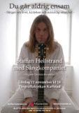 Staffan Hellstrand med Sångkompaniet - Du går aldrig ensam