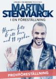 PROVFÖRESTÄLLNING - MARTIN STENMARCK - EN FÖRESTÄLLNING