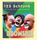 123 SCHTUNK - ETT DRÖMSPEL