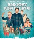 NÄR TONY KOM TILL BYN