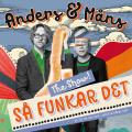 SÅ FUNKAR DET! - THE SHOW! MED ANDERS & MÅNS